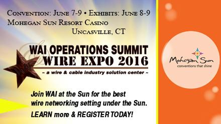 WAI OPERATIONS SUMMIT & WIRE EXPO 2016